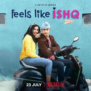 Feels Like Ishq Web Series Download on Filmyzilla
