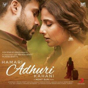 Hamari adhuri kahani song lyrics in english